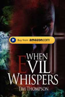 Pastor Tim Thompson Books When-Evil-Whispers